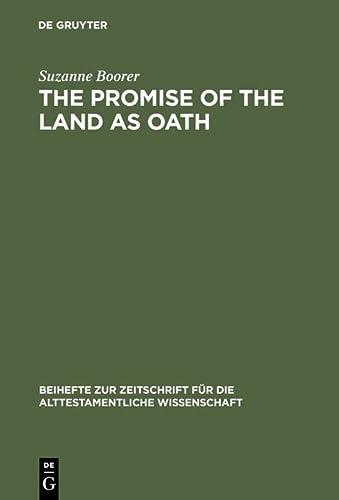 9783110135053: The Promise of the Land as Oath (Beihefte Zur Zeitschrift Fur die Alttestamentliche Wissenschaft) (Beiheft Zur Zeitschrift Fur Die Alttestamentliche Wissenschaft)