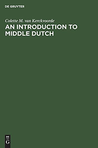 9783110135350: An Introduction to Middle Dutch