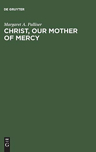 9783110135589: Christ, Our Mother of Mercy