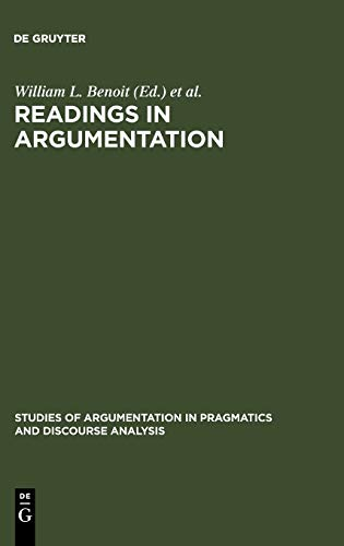 9783110135763: Readings in Argumentation (Studies in Argumentation in Pragmatics and Discourse Analysis, No 11)