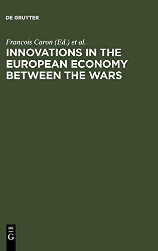 Innovations in the European Economy between the Wars