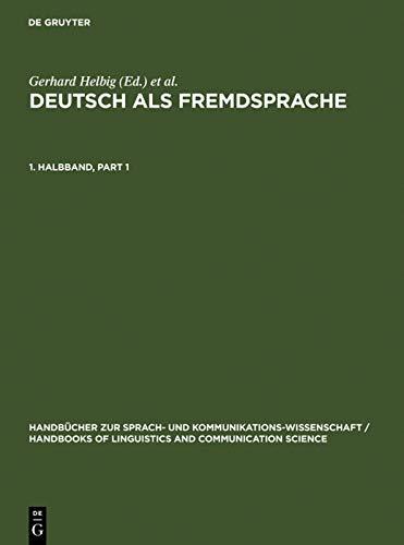 9783110135954: Helbig, Gerhard; Helbig, Gerhard; Gotze, Lutz; Gotze, Lutz; Henrici, Gert; Henrici, Gert; Krumm, Hans-Jurgen; Krumm, Hans-Jurgen: Deutsch ALS ... Kommunikationswissenschaft / H) (Volume 1)