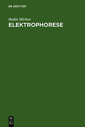 9783110136609: Elektrophorese: Theorie Und Praxis (German Edition)