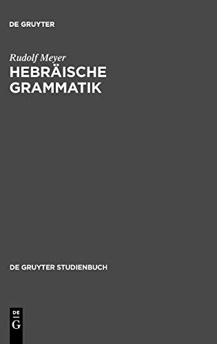 Hebräische Grammatik: De Gruyter Studienbuch (Gruyter -: Meyer, Rudolf