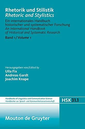 9783110137101: Rhetorik und Stilistik / Rhetoric and Stylistics Band 1 / Volume 1 (Handbucher Zur Sprach-und Kommunikations-wissenschaft/ Handbooks of Linguistics ... Science) (German and English Edition)