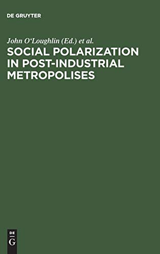 Social Polarization in Post-Industrial Metropolises: John O'Loughlin