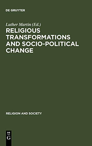 Religious Transformations and Socio-Political Change: Eastern Europe and Latin America: Martin, ...