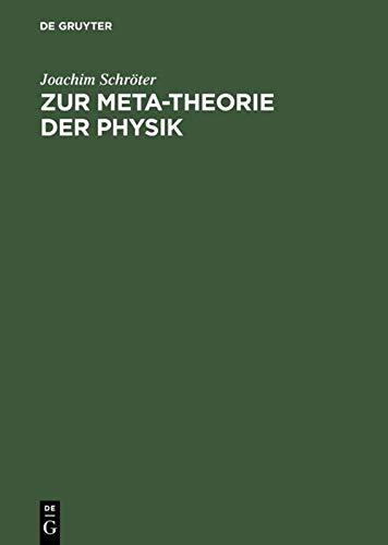 9783110138115: Zur Meta-Theorie der Physik (German Edition)
