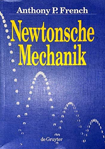 9783110138801: Newtonsche Mechanik: Eine Einfuhrung in Die Klassische Mechanik