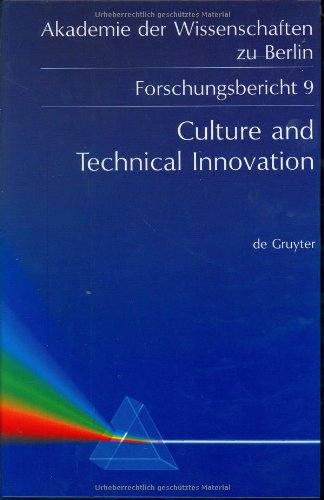 9783110139471: Culture and Technical Innovation: A Cross-Cultural Analysis and Policy Recommendations (Academy of Sciences & Technology in Berlin Research Report)