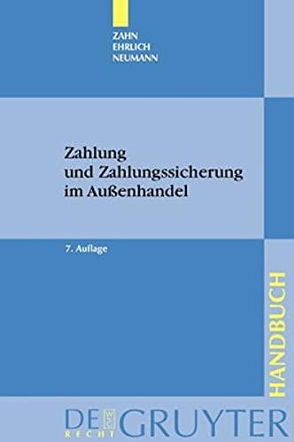 Zahlung und Zahlungssicherung im Außenhandel.: Zahn, Johannes C.