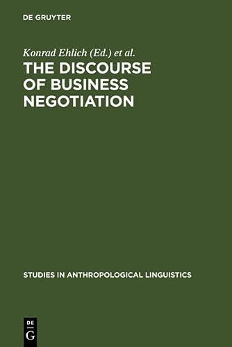 The Discourse of Business Negotiation (Veroffentlichungen der