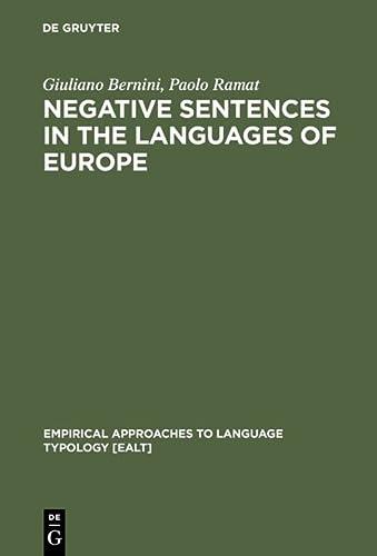 9783110140644: Negative Sentences in the Languages of Europe (Manuels de Linguistique Et Des Sciences de Communication)