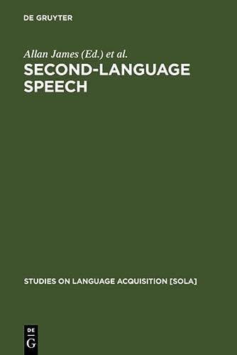 9783110141269: Second-Language Speech: Structure and Process (Studies on Language Acquisition, 13)