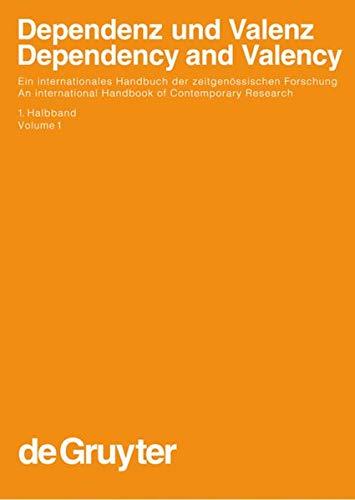 9783110141900: Dependenz und Valenz 1: Ein Internationales Handbuch Der Zeitgenossischen Forschung / an International Handbook of Contemporary Research: Vol 1 ... Sprach- Und Kommunikationswissenschaft / H)