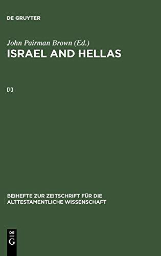 9783110142334: John Pairman Brown: Israel and Hellas. [I] (Manuels de Linguistique Et Des Sciences de Communication)