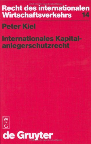 9783110143140: Internationales Kapitalanlegerschutzrecht