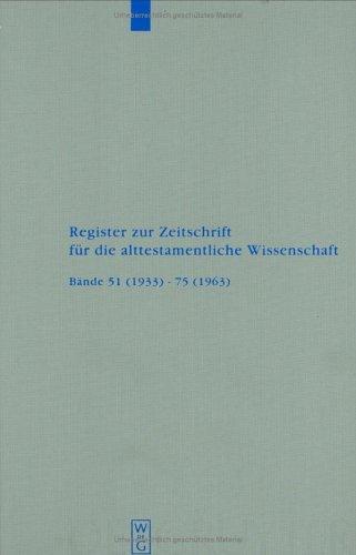 Register zur Zeitschrift fuer die alttestamentliche Wissenschaft.: POLA, Thomas (Erstellt)