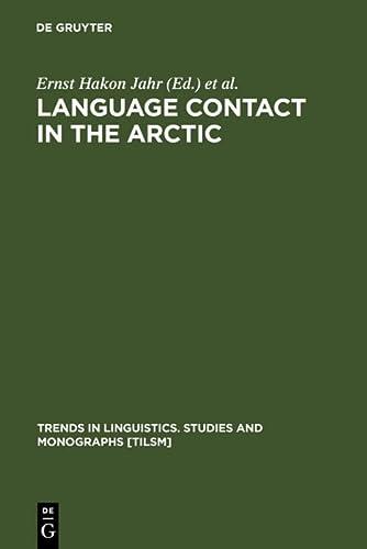 9783110143355: Language Contact in the Arctic (Trends in Linguistics: Studies & Monographs)