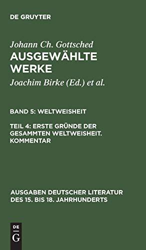 9783110144109: Johann Christoph Gottsched Ausgewahlte (Ausgaben Deutscher Literatur Des 15. Bis 18. Jahrhunderts) (German Edition)