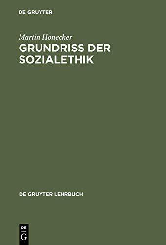 Grundriß der Sozialethik.