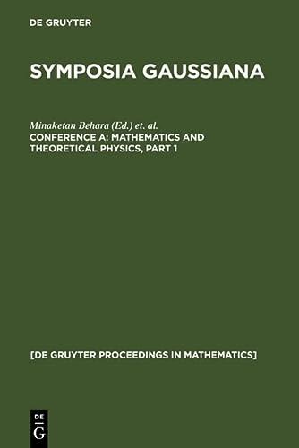 9783110144765: Mathematics and Theoretical Physics (De Gruyter Proceedings in Mathematics)