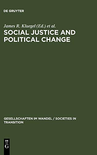 9783110145410: Social Justice and Political Change (Gesellschaften Im Wandel / Societies in Transition)