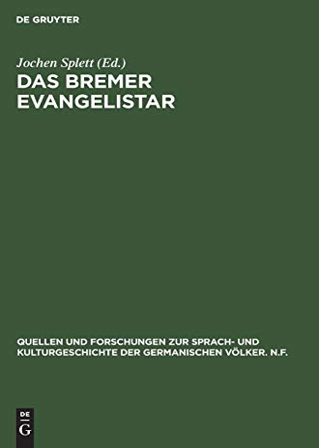 Das Bremer Evangelistar (Quellen Und Forschungen Zur Sprach- Und Kulturgeschichte der)
