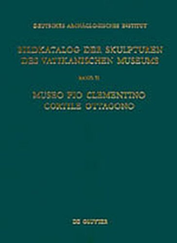9783110146295: Museo Pio Clementino - Cortile Ottagono (Deutsches Archaologisches Institut, Band II) (German Edition)