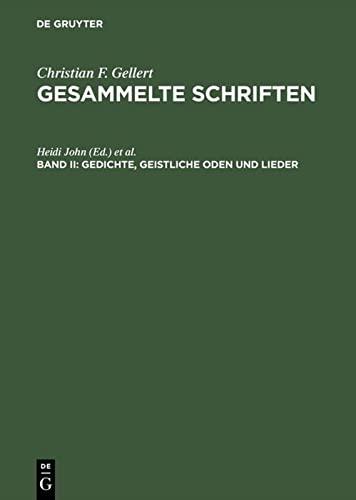 9783110149036: 2: Gesammelte Schriften, Bd II, Gedichte, Geistliche Oden Und Lieder