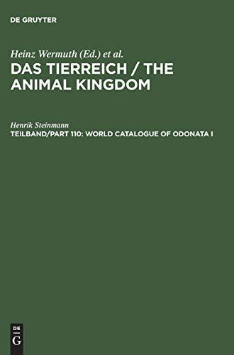 Das Tierreich / The Animal Kingdom, Tlbd/Part 110, World Catalogue of Odonata I