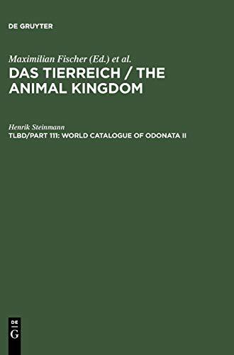 World Catalogue of Odonata II (Teirreich, Teilbd. 110-111.): Steinmann, Henrik