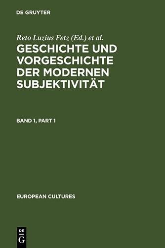 9783110149388: Geschichte Und Vorgeschichte Der Modernen Subjektivitat