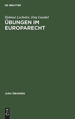 9783110149654: Ubungen Im Europarecht