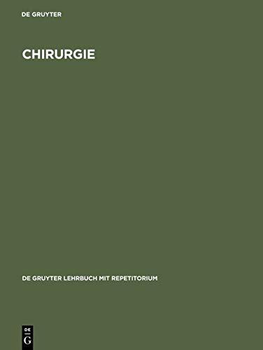 9783110149883: Chirurgie (De Gruyter Lehrbuch Mit Repetitorium)