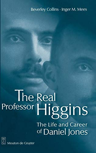 9783110151244: The Real Professor Higgins: The Life and Career of Daniel Jones