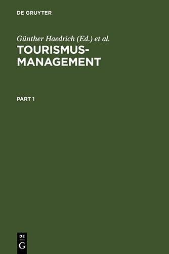 9783110151855: Tourismus-Management: Tourismus-Marketing und Fremdenverkehrsplanung