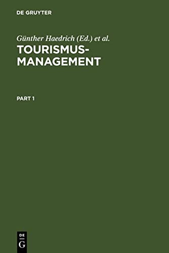 Tourismus -Management: Tourismus - Marketing und Fremdenverkehrsplanung (3. Auflage)
