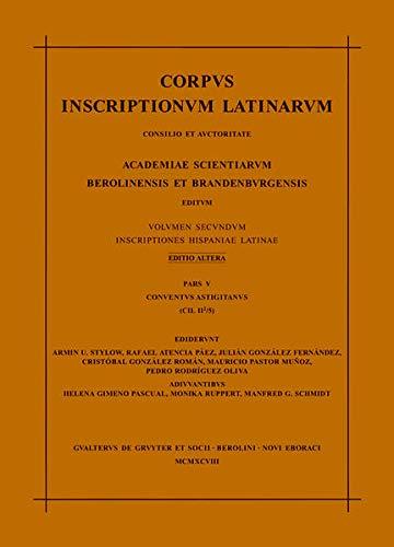 Corpus Inscriptionum Latinarum: Consilio Et Auctoritate Academiae