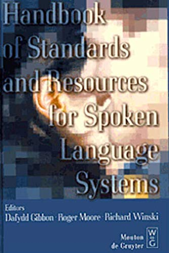 9783110153668: Handbook of Standards and Resources for Spoken Language Systems