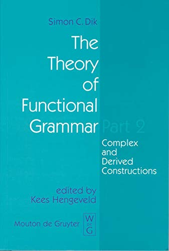 9783110154054: 002: The Theory of Functional Grammar (Functional Grammar Series)