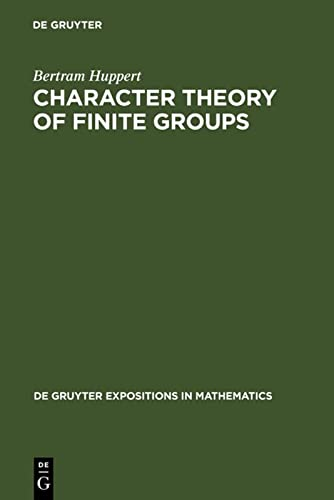 9783110154214: Character Theory of Finite Groups (De Gruyter Expositions in Mathematics)