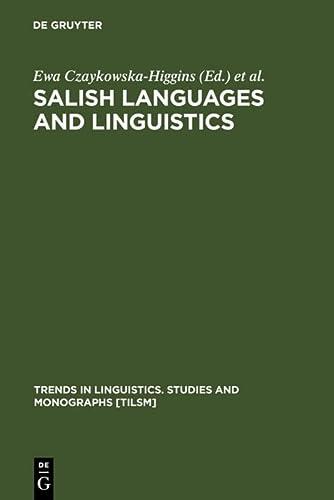 9783110154924: Salish Languages and Linguistics (Erganzungsbande Zum Reallexikon der Germanischen Altertumsku)