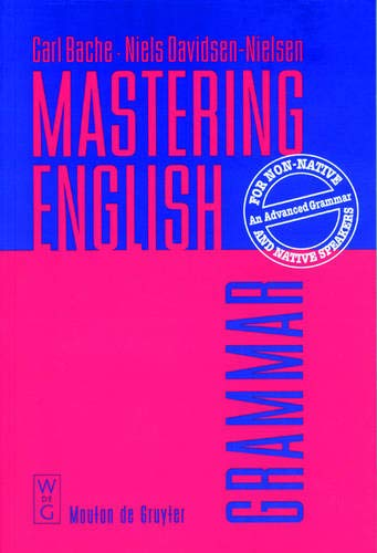 9783110155365: Mastering English: An Advanced Grammar for Non-native and Native Speakers (Topics in English Linguistics)