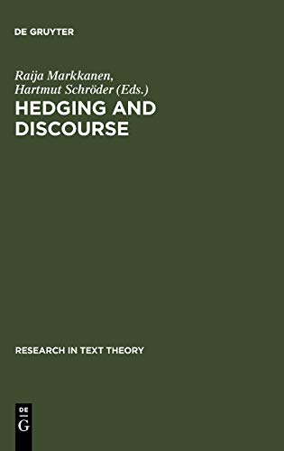9783110155914: Hedging and Discourse (Research in Text Theory)