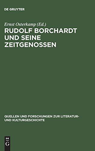 9783110156034: Rudolf Borchardt und seine Zeitgenossen (Quellen Und Forschungen Zur Literatur- Und Kulturgeschichte) (German Edition)