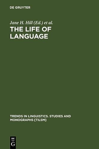 9783110156331: The Life of Language (Pergamenische Forschungen) (Trends in Linguistics)