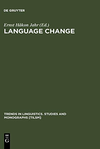 9783110156348: Language Change: Advances in Historical Sociolinguistics (Trends in Linguistics, Studies and Monographs, 114) (Trends in Linguistics: Studies & Monographs)