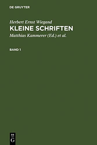 9783110156652: Kleine Schriften: Eine Auswahl Aus Den Jahren 1970 Bis 1999 in Zwei Banden (German Edition)