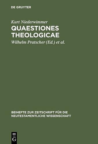 9783110157116: Quaestiones theologicae (BEIHEFTE ZUR ZEITSCHRIFT FUR DIE NEUTESTAMENTLICHE WISSENSCHAFT UND DIE KUNDE DER ALTEREN KIRCHE) (German Edition)